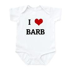 I Love BARB Infant Bodysuit