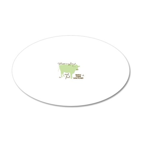 max friend not food32 20x12 Oval Wall Decal