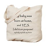 Unassisted homebirth Tote Bag