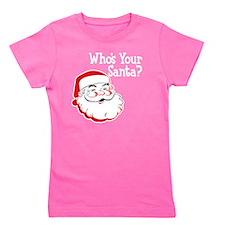 Whos Your Santa Girl's Tee