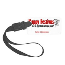 happy-festivus-bagels-sign-mug-c Small Luggage Tag