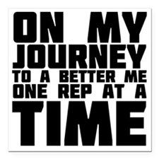 "on-my-journey-to-a-bette Square Car Magnet 3"" x 3"""