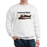 Leeeean Back Sweatshirt