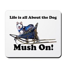 Siberian Husky Mush On! Mousepad