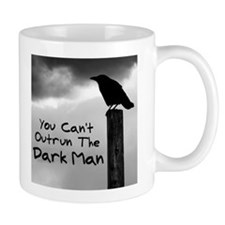 You Can't Outrun The Darkman Mug
