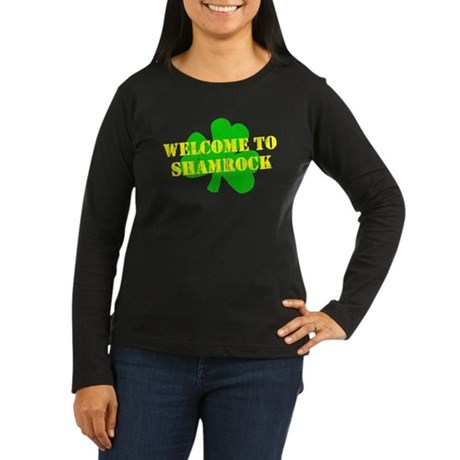 Welcome to Shamrock Womens Long Sleeve Dark T-Shi