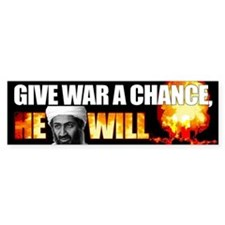 Give War A Chance.... He Will
