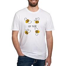 2 bee Shirt