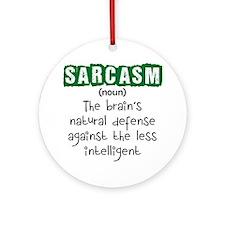 Sarcasm Round Ornament