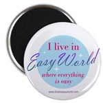 I live in Easy World Magnet