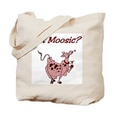 Got Moosic? Tote Bag