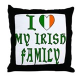 I Love My Irish Family Throw Pillow