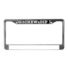 gitchewadip1 License Plate Frame