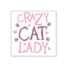"Crazy-Cat-Lady-updated-2011 Square Sticker 3"" x 3"""