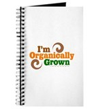 I'm Organically Grown Journal