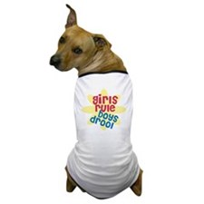 girls rule boys drool.gif Dog T-Shirt