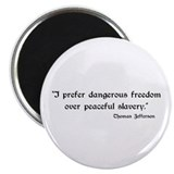 "Dangerous freedom 2.25"" Magnet (10 pack)"