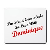 In Love with Dominique Mousepad