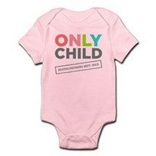 Only Child: Status Expiring [Your Date Here] Baby