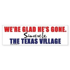 We're Glad He's Gone. -- Sinc Bumper Bumper Sticker
