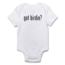 got birdie? Infant Bodysuit