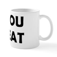 all_you_can_eat-pants Mug