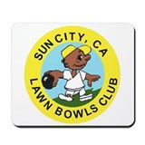 Sun City, CA Lawn Bowling  Mousepad
