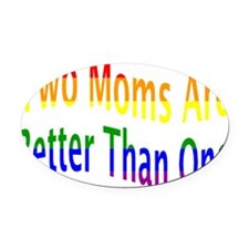 lgbt two moms-001 Oval Car Magnet