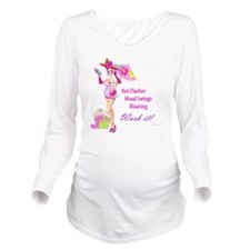 Miss Bitch Long Sleeve Maternity T-Shirt