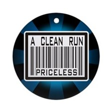 A Clean Run Priceless Ornament (Round)