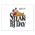 Steak & BJ Day Small Poster