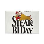 Steak & BJ Day Rectangle Magnet