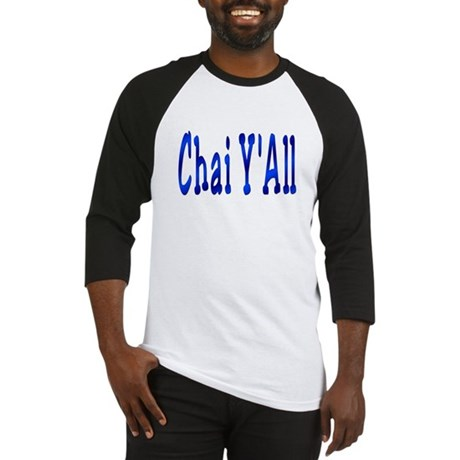 Chai Y'All Hi Baseball Jersey