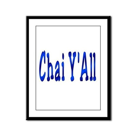 Chai Y'All Hi Framed Panel Print