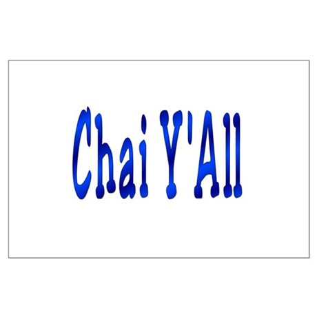 Chai Y'All Hi Large Poster