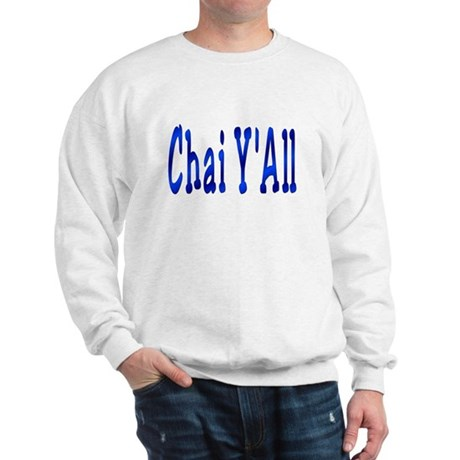 Chai Y'All Hi Sweatshirt