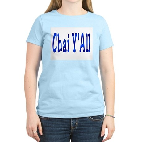 Chai Y'All Hi Women's Light T-Shirt