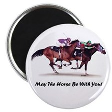 May The Horse Be With You Magnet