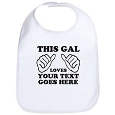 This Guy Loves Your Text Personalized Bib