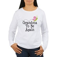 Grandma To Be again T-Shirt