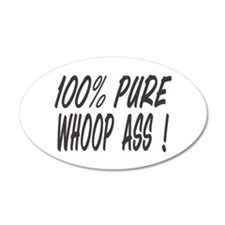 100% PURE WHOOP ASS Wall Decal