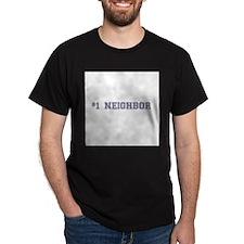 #1 Neighbor T-Shirt