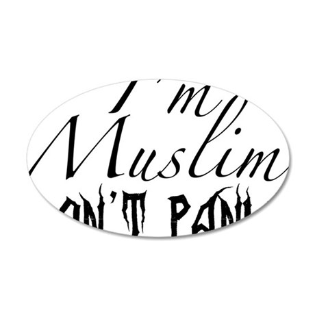 Im Muslim DONT PANIC 35x21 Oval Wall Decal