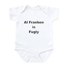 Al Franken is Fugly Infant Bodysuit