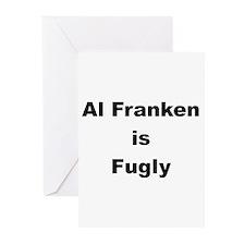 Al Franken is Fugly Greeting Cards (Pk of 10)