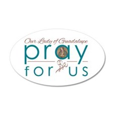 Our Lady of Guadalupe: Pray for Us Wall Decal
