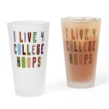 Live For College Hoops, Basketball Drinking Glass