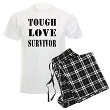 Tough Love Survivor Pajamas