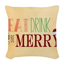 Simple Wishes Eat Drink Blank Woven Throw Pillow