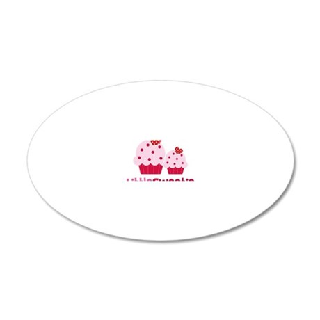 CupcakeSweetie2LittleSister 20x12 Oval Wall Decal
